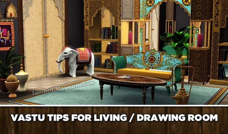 Vastu tips for Living / Drawing room