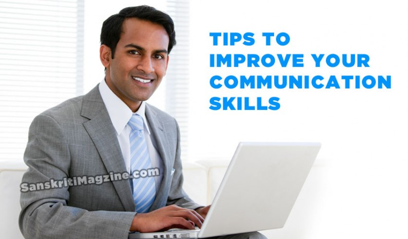 Tips to improve your communication skills