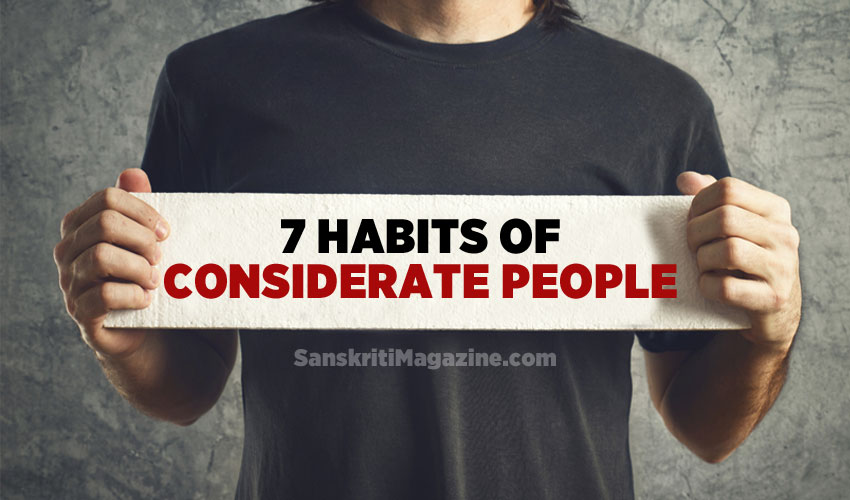 7 Habits Of Considerate People