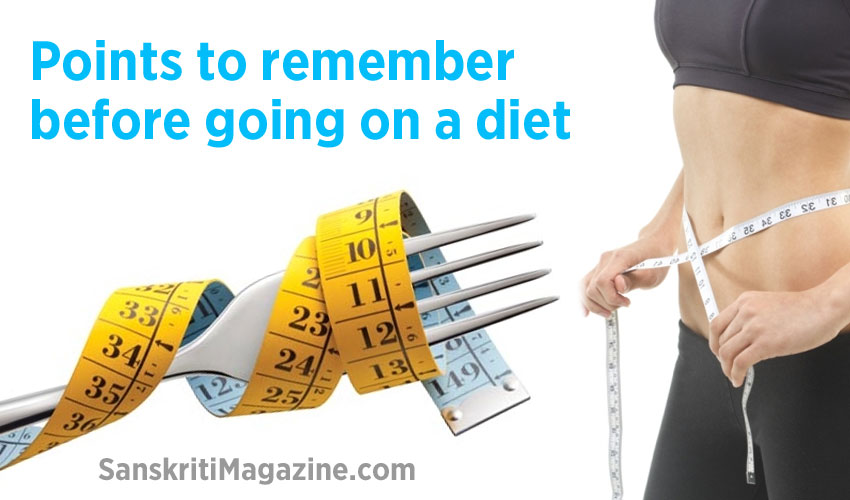 Points to remember before going on a diet