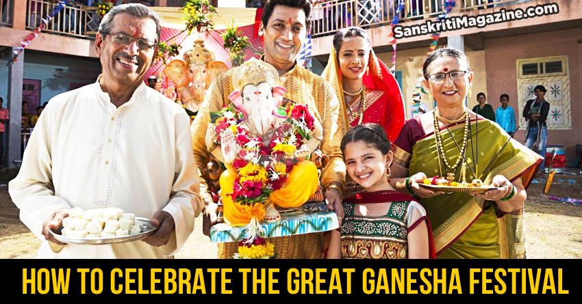 Ganesh Chaturthi: How to celebrate the great Ganesha festival