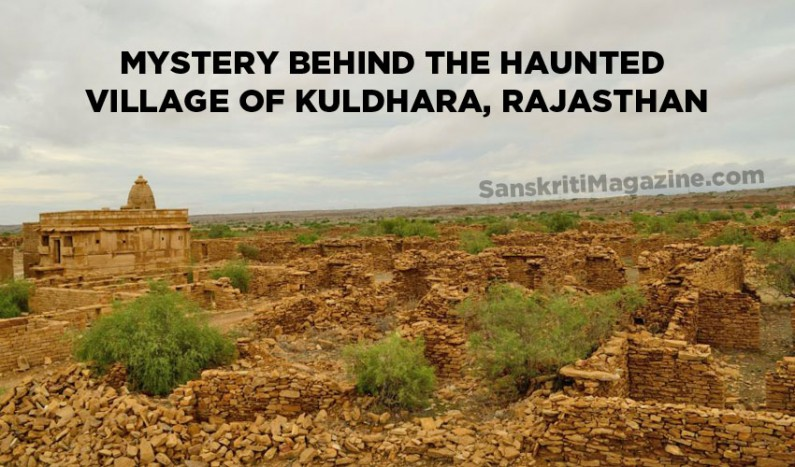 Mystery behind the haunted village of Kuldhara