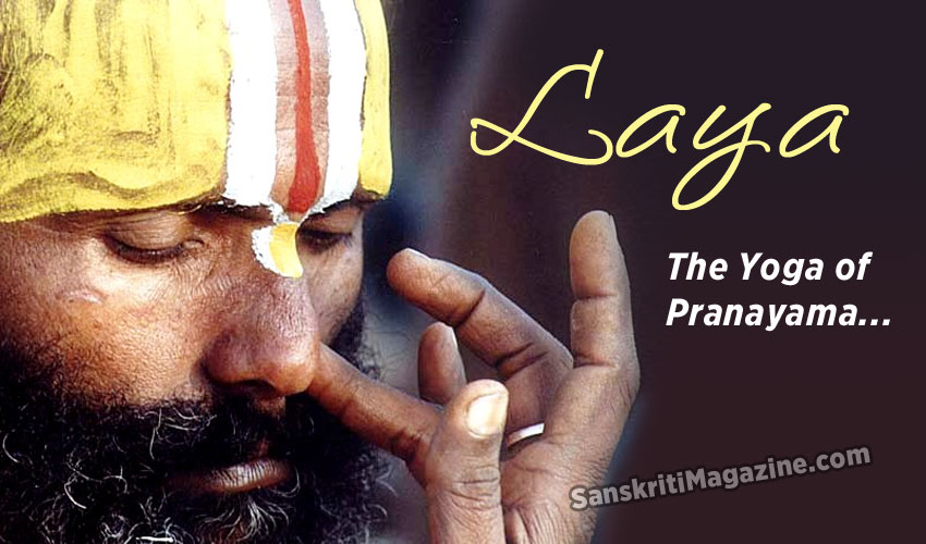 Laya - the Yoga of Pranayama