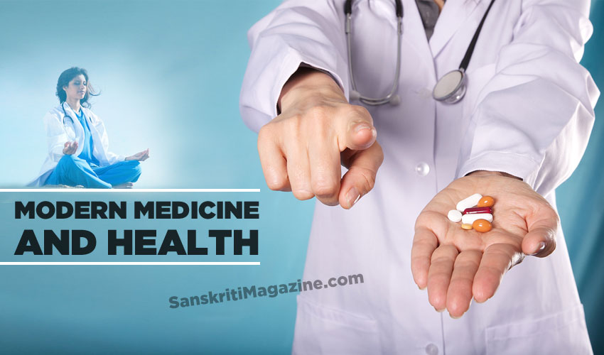 Modern Medicine and Health