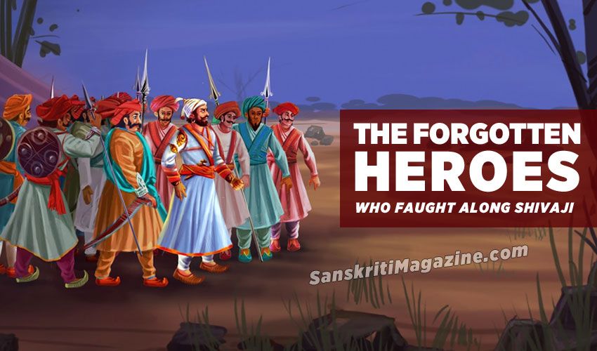 The forgotten heroes who fought alongside Shivaji