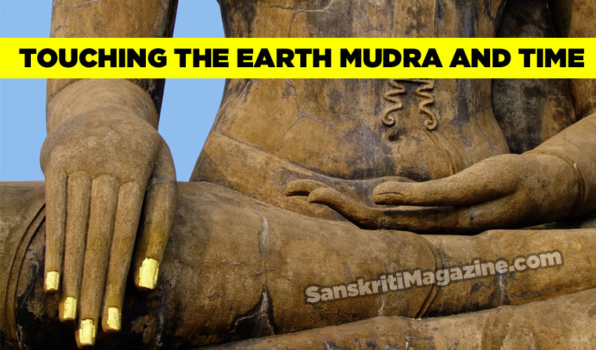 Touching the Earth Mudra and Time