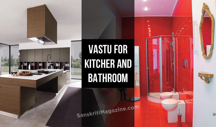 Vastu for Kitchen and Bathroom