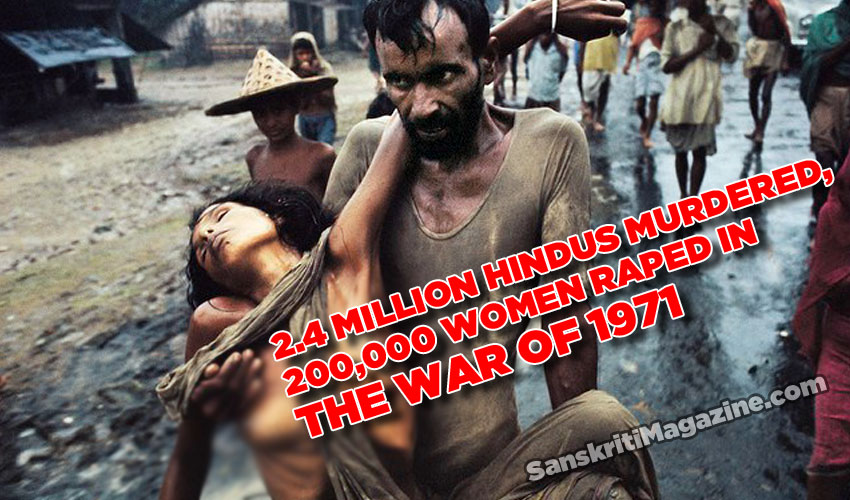 2.4 million Hindus murdered, 200,000 women raped in the war of 1971