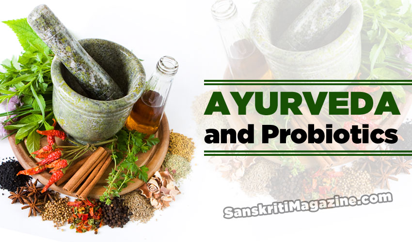 Ayurveda and Probiotics