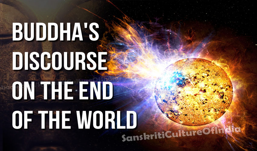 Buddha's discourse on the end of the world