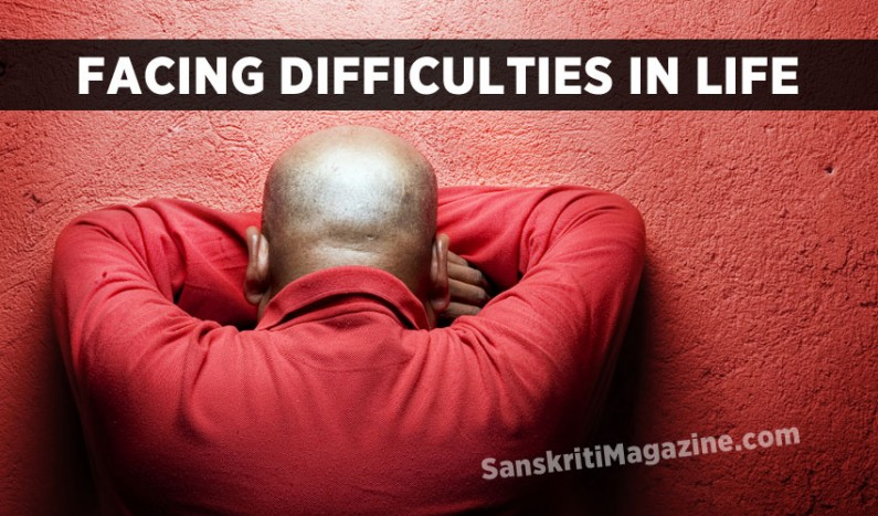 Facing Difficulties in Life