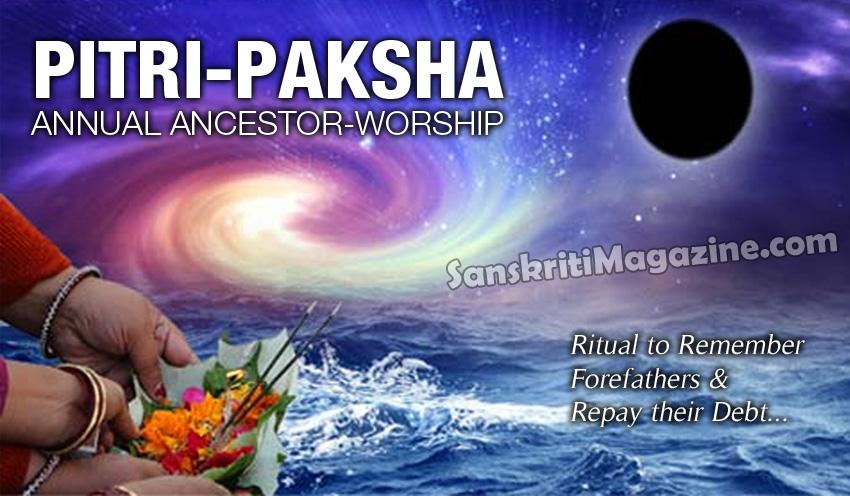Pitri-Paksha: Annual Ancestor-Worship