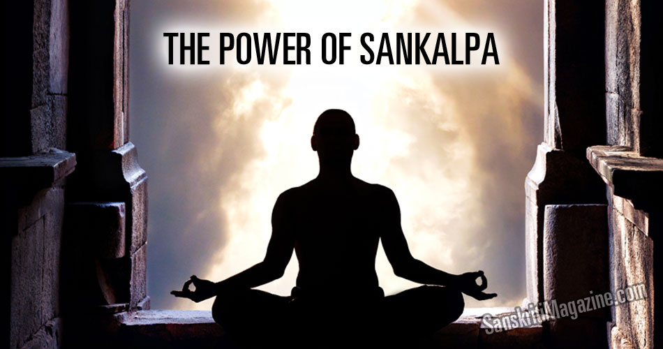 The Power of Sankalpa