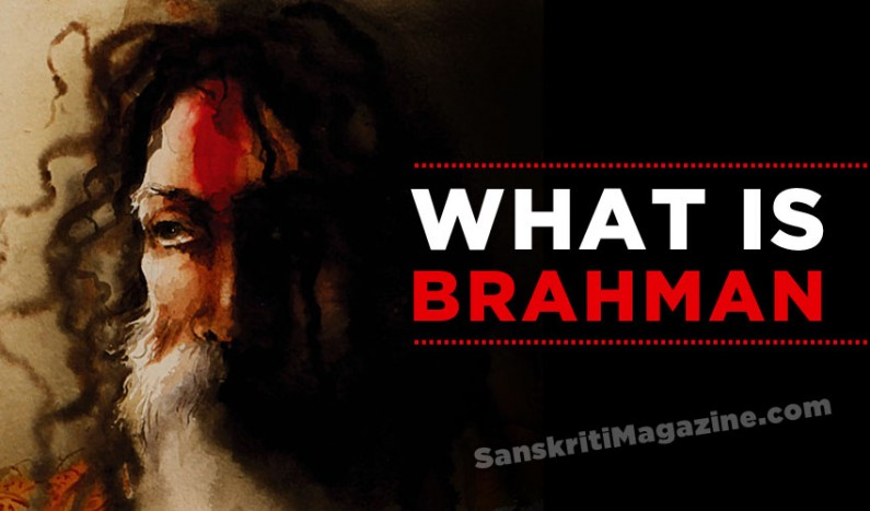 What is Brahman ?