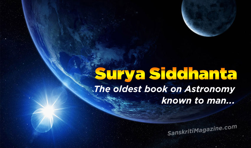 Surya Siddhanta: The oldest book known to Man on Astronomy