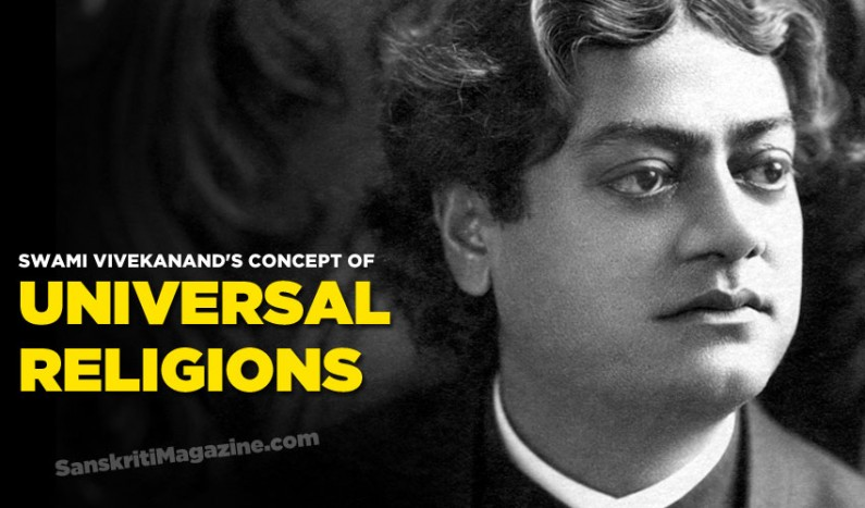Swami Vivekanand's Concept of Universal Religions
