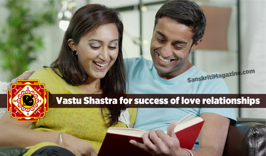 Vastu Shastra for success of love relationships