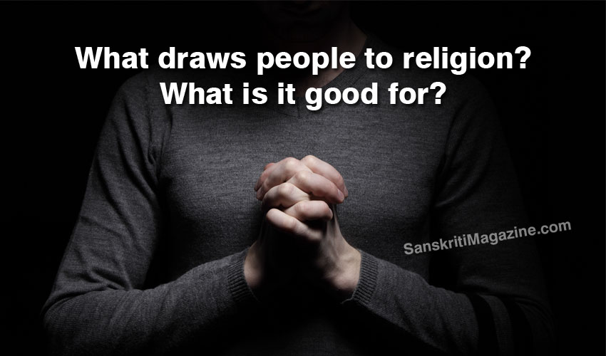 what-religion-good-for
