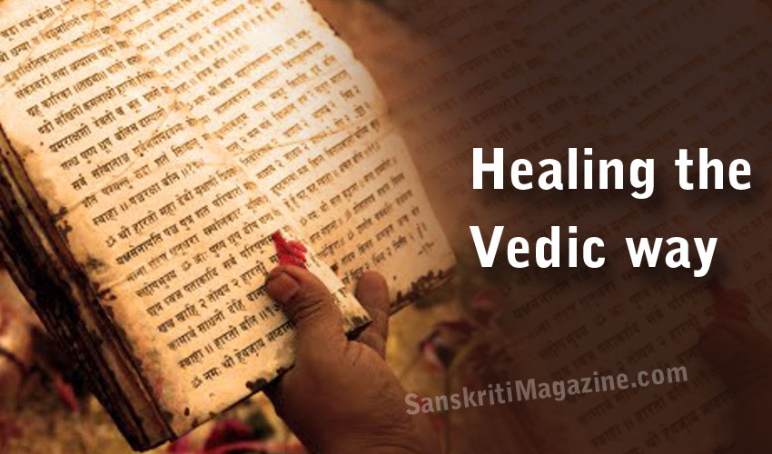 Healing the Vedic way