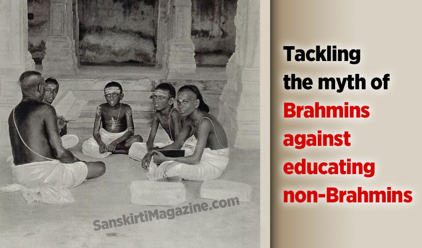 Tackling the myth of Brahmins against educating non-Brahmins