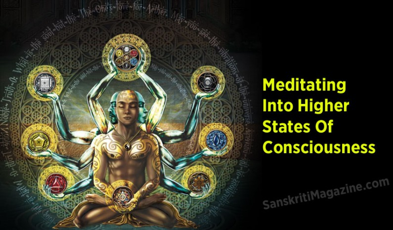 Meditating Into Higher States Of Consciousness
