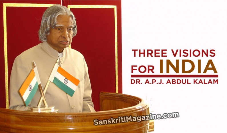 Three Visions for India:  Dr. A.P.J. Abdul Kalam