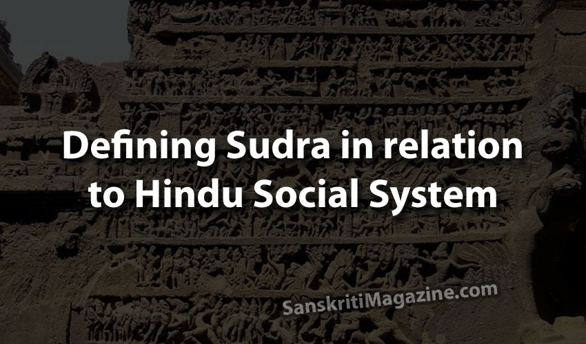 Defining Sudra in relation to Hindu social system