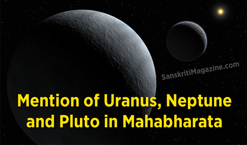Mention of Uranus, Neptune and Pluto in Mahabharata