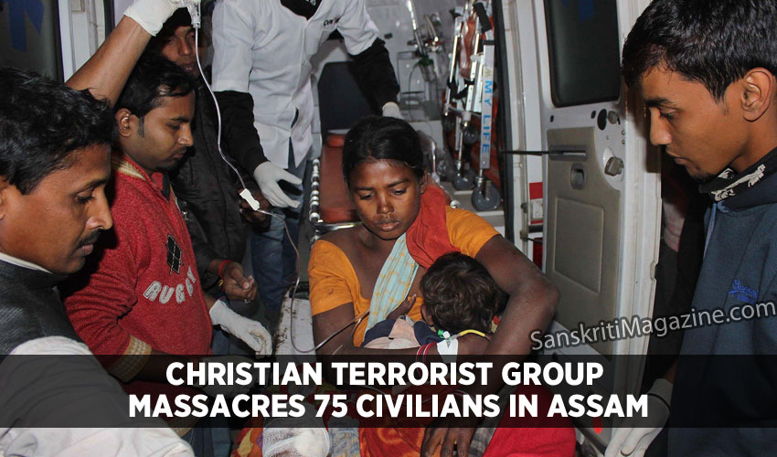 Christian terrorist group massacres 75 civilians in Assam