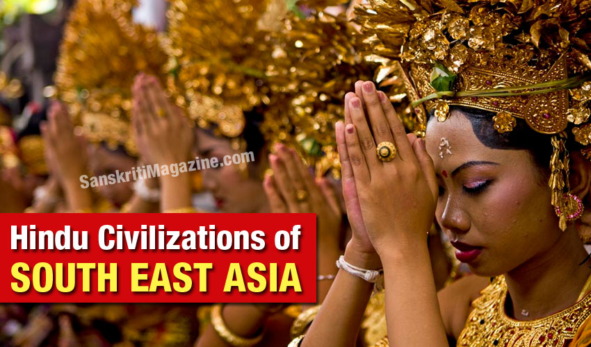 Hindu Civilizations of South East Asia