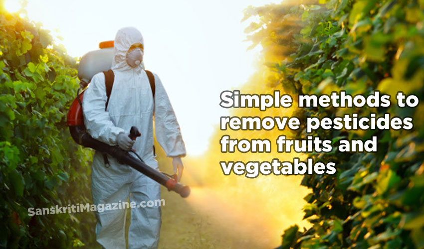 Simple methods to remove pesticides from fruits and vegetables