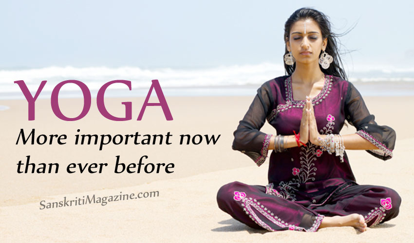Yoga: More important now than ever before