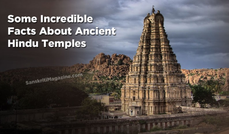 Some Incredible Facts About Ancient Hindu Temples