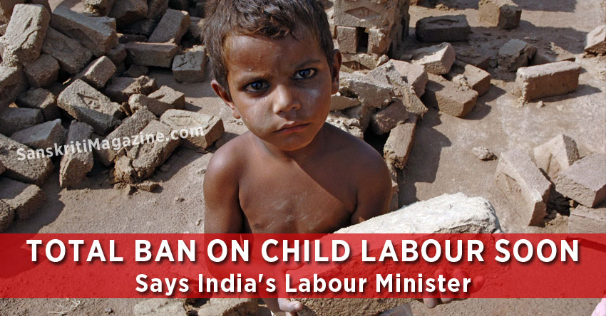 Total Ban On Child Labour Soon, Says India's Labour Minister