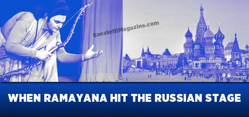 When Ramayana hit the Russia stage