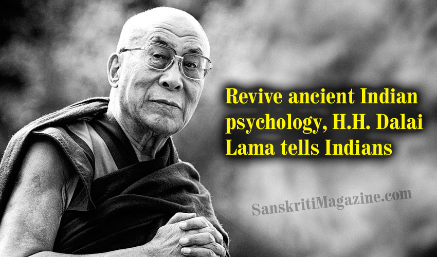 Revive-ancient-Indian-psychology-Dalai-Lama