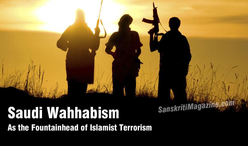 As the Fountainhead of Islamist Terrorism