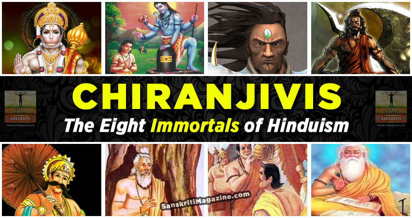 Chiranjivis: The Eight Immortals of Hinduism