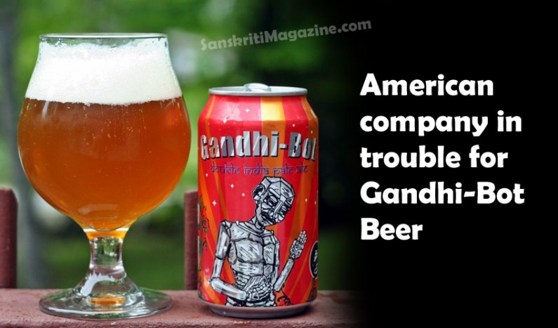 American company in trouble for using Gandhi's image on beer (Gandhi-Bot)