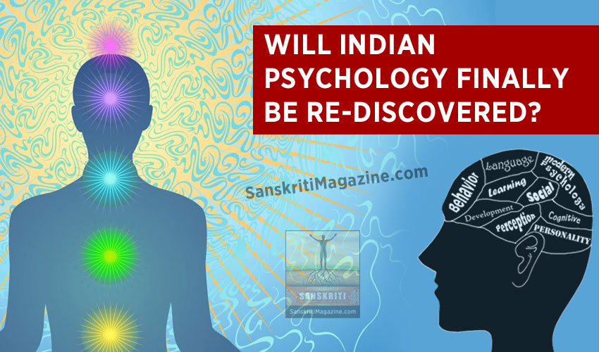 Will Indian psychology finally be rediscovered?