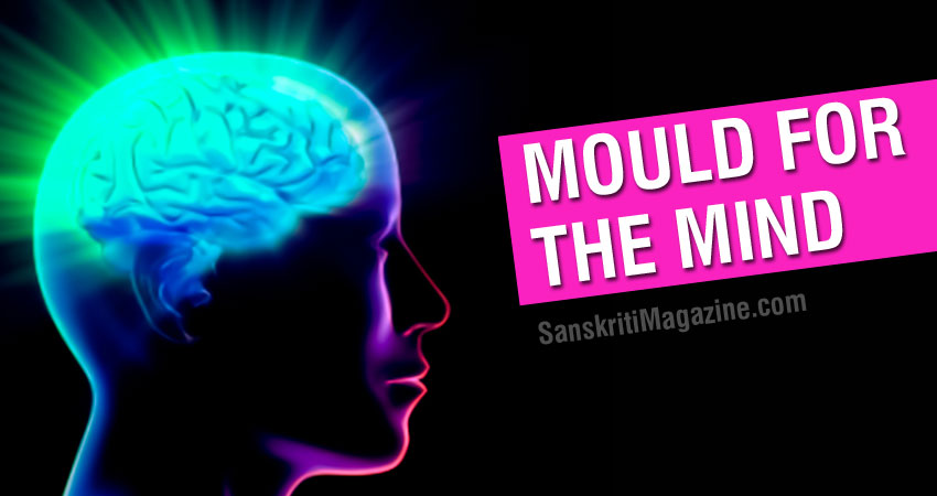 Mould for the Mind