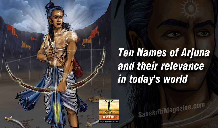 Ten Names of Arjuna and their relevance in today's world