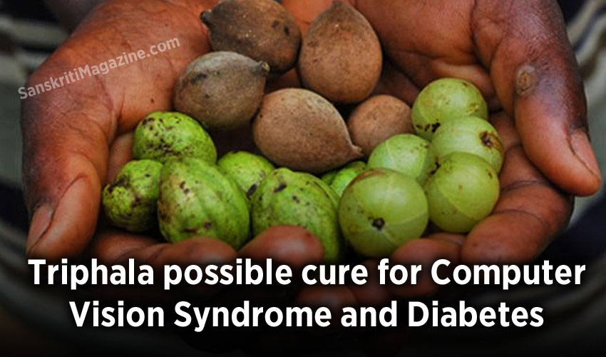 Triphala possible cure for Computer Vision Syndrome and Diabetes