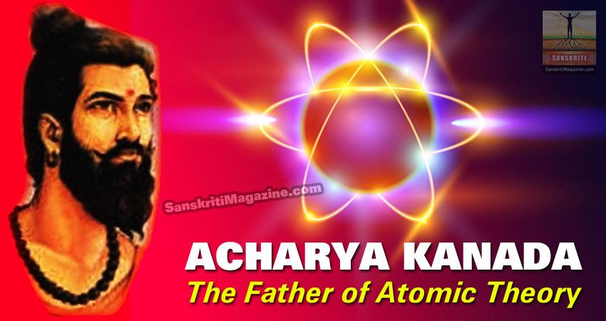 Acharya Kanada: The Father of Atomic Theory