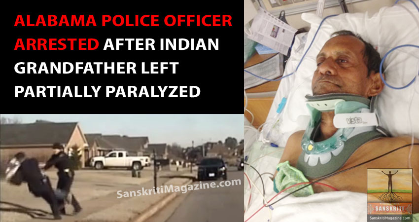 Alabama police officer arrested after Indian grandfather left partially paralyzed