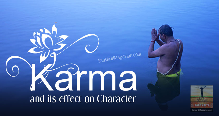 Karma and its effect on Character