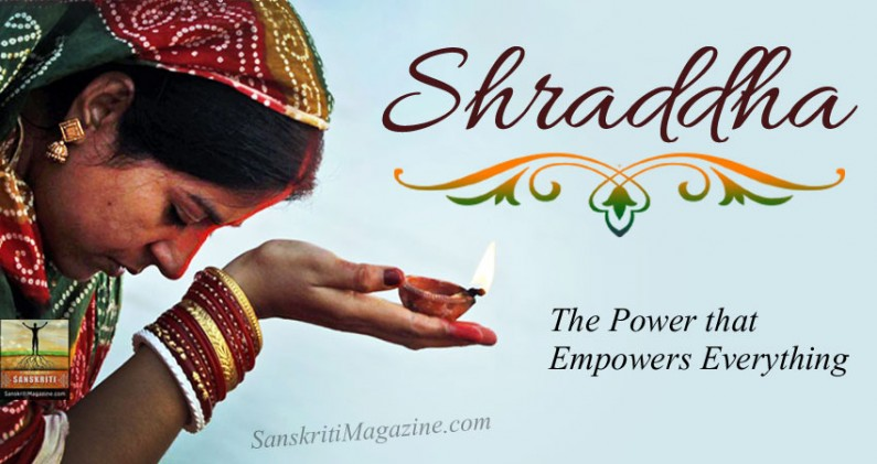 Shraddha – The Power that Empowers Everything