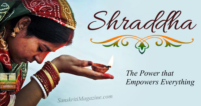 Shraddha - The Power that Empowers Everything