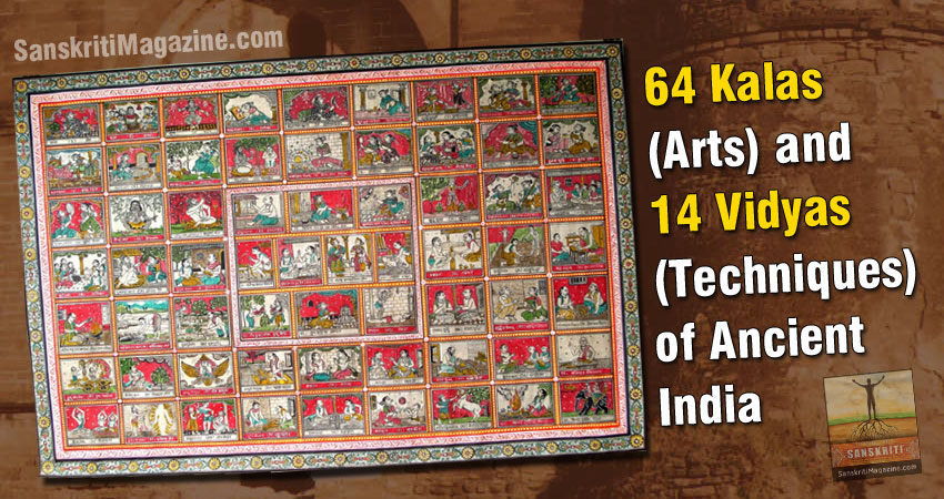 64 Kalas (Arts) and 14 Vidyas (Techniques) of Ancient India