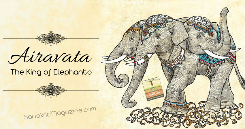 Airavata: The King of Elephants